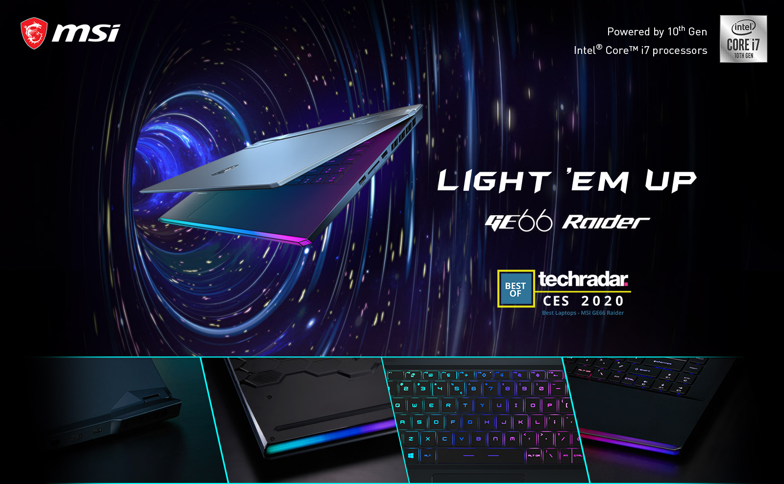 MSI GE66 Raider - Light 'Em Up'.